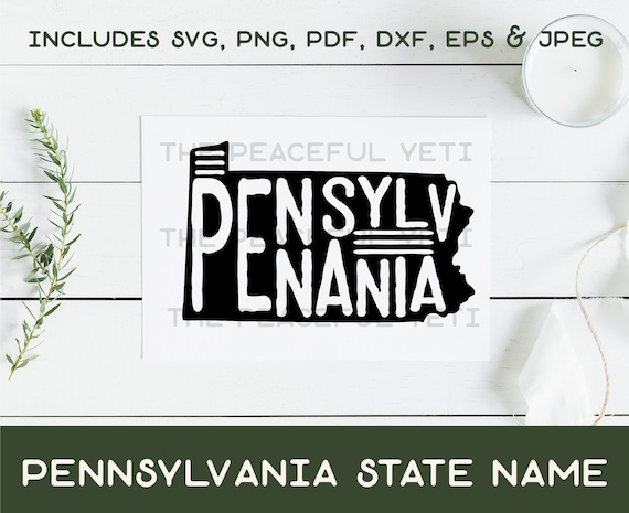 Pennsylvania State Svg State With Name Instant Download Etsy