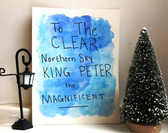 High King Peter Quote Watercolor