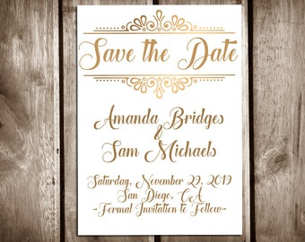 Printable Save the Date Cards, Fancy Golden Letters and White Background, The Wedding of Invite, One Side, Digital Copy
