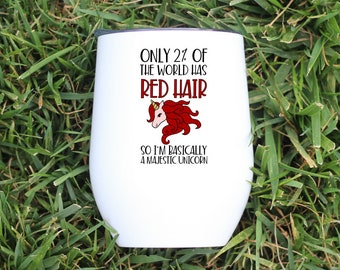 Red Head Wine Glass - Majestic Unicorn Wine Glass - Funny Wine Tumbler - Funny Wine Glass - Wine Lover Gift - Gift For Her - Red Head Gift