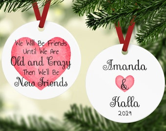 Best Friends Ornament - Old And Crazy Ornament - Friends Ornament - Gift For Friend -  Best Friend Gift - Best Friends Christmas Ornament