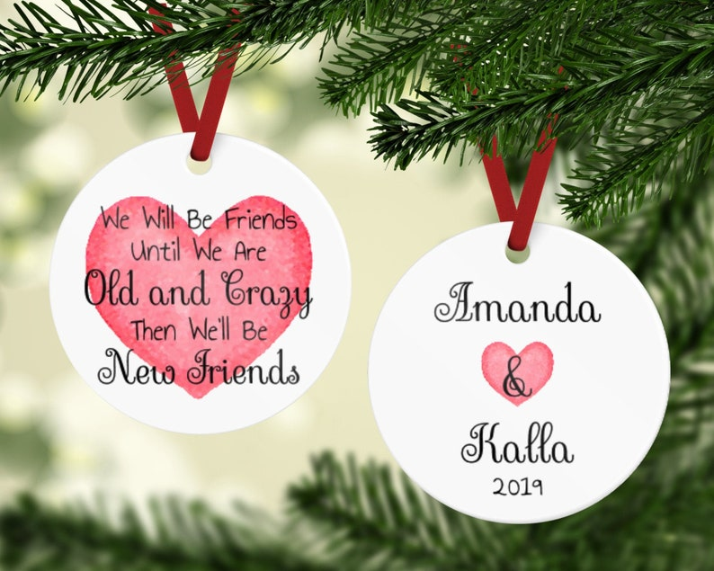 Best Friends Ornament  Old And Crazy Ornament  Friends image 0