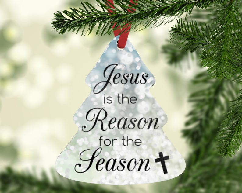 Jesus Is The Reason For The Season Ornament Jesus Is The image 0