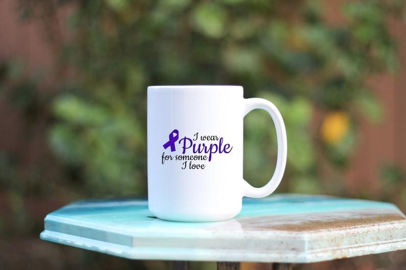 I Wear Purple For Someone I Love  I Wear Purple Mug  image 0