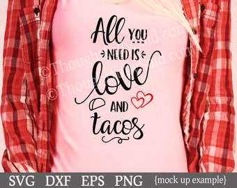 Download All You Need is Love and Tacos SVG dxf png eps die cut | Etsy