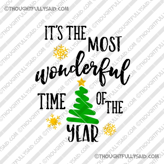 Its The Most Wonderful Time Of The Year Svg Dxf Png Eps Etsy