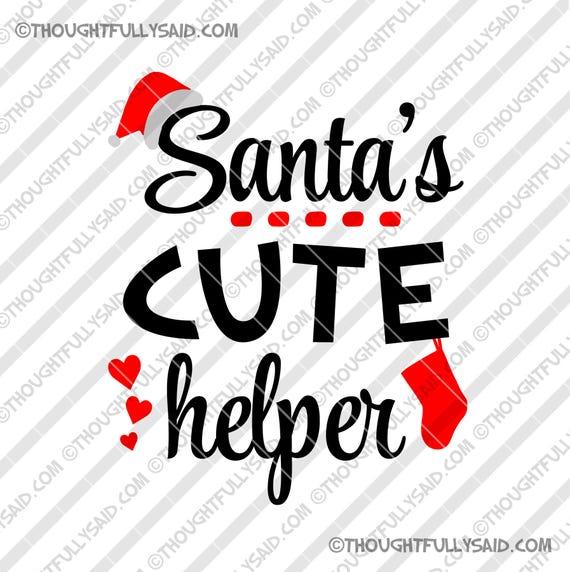 Christmas Svg File Santas Cute Helper Dxf Png Eps Design Etsy