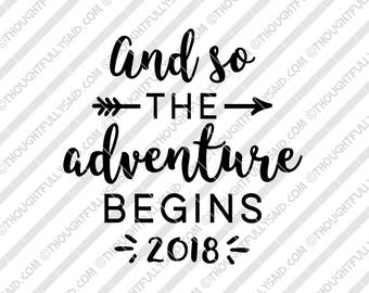 And So The Adventure Begins, Graduation svg 2018, dxf, png, eps design, graduation svg files, wedding, New Years, Silhouette, Cricut