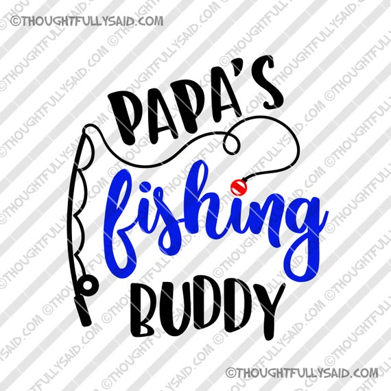 Download Papa S Fishing Buddy And Buddies Svg Design Jpg Dxf Png Etsy
