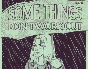 Some Things Don't Work Out #4 Comic Zine
