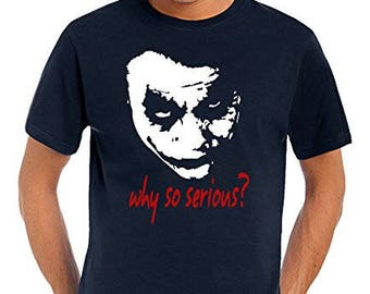 Heath Ledger Joker Face Why So Serious ?  Graphic  Cotton T Shirt Assorted Colours