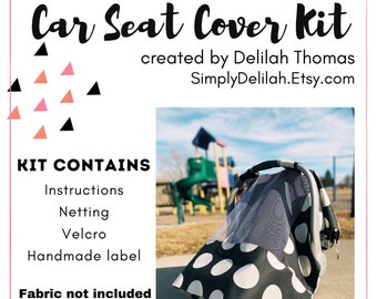 car seat cover pattern kit, netted car seat cover,  car seat canopy pattern, infant car seat canopy, handmade baby gift, sewing pattern baby