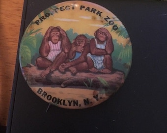 Vintage Pin Button: Prospect Park Zoo, Brooklyn ny, See no Evil