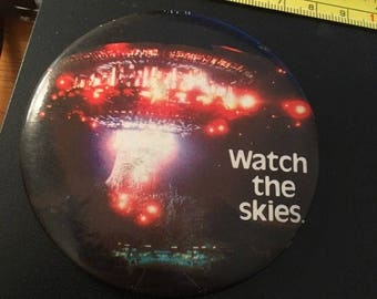 Vintage Pin Button: 1978 Close Encounters, Watch the Skies