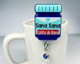 "2"" Sana Sana Badge Reel - Colita de Rana - Vicks Badge Reel - Nursing Badge Reel"