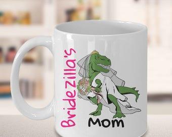 Bridezilla mom, gift from bride, gift for mom, mother of the bride, mother of bride gift, brides family, brides mom gift, bridezilla mom mug