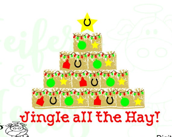 Jingle all the Hay!  Digital cut file, svg, pdf, png, eps, dxf, studio3, use for t-shirts, decals, cups, etc.  Christmas, country, farm