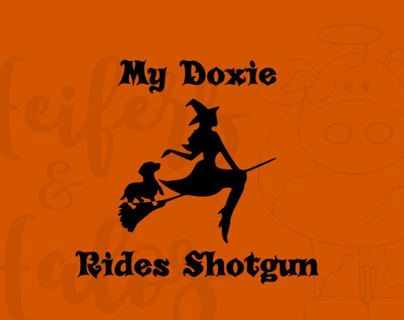 My Doxie rides shotgun digital cut file, svg, pdf, png, eps, dxf, studio3 for Cricut and Silhouette great for t-shirts, halloween, doxie