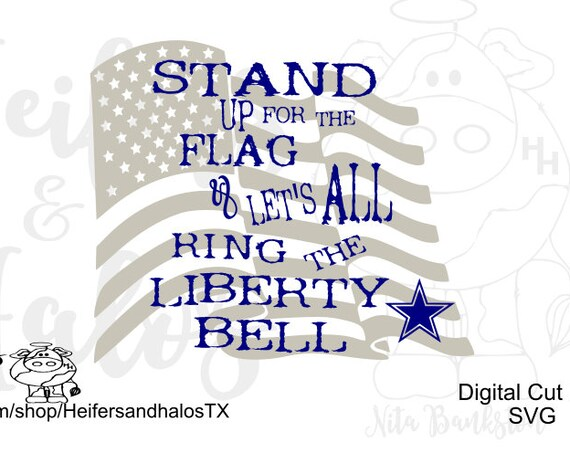 Cowboys Stand up for the Flag and Let's all ring the Liberty Bell digital cut file svg, pdf, png, eps, dxf, studio3, America's Team