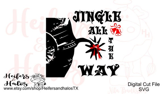 Jingle all the Way cowboy, ranchy, punchy, digital cutting file for Christmas.  Svg, pdf, png, eps, dxf, studio3, t-shirts, decal, cups spur