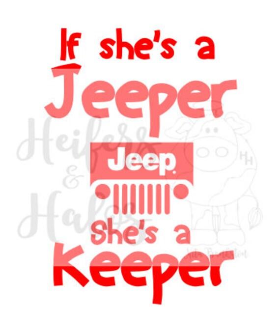 If she's a jeeper, she's a keeper