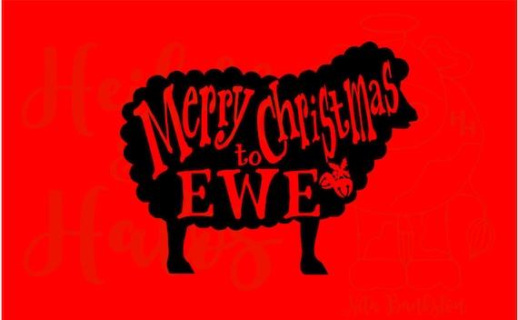 Merry Christmas to EWE!  Sheep Christmas digital cut file, svg, pdf, png, eps, dxf, studio3, farm svg, sheep svg, for shirts, decals, etc