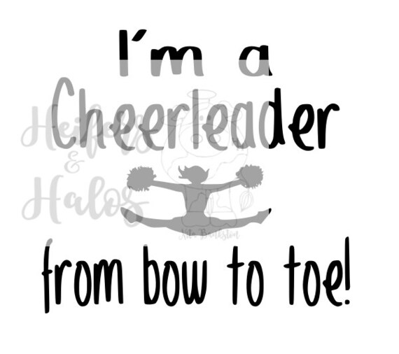I'm a cheerleader from bow to toe!