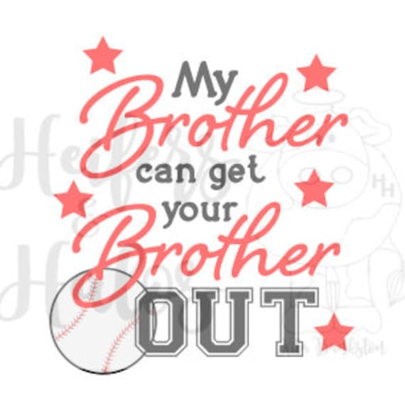 My Brother can get your Brother Out