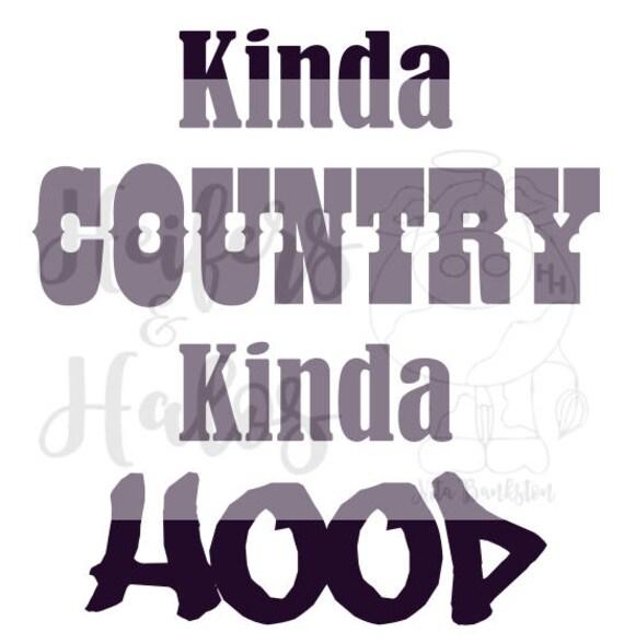 Kinda Country Kinda Hood