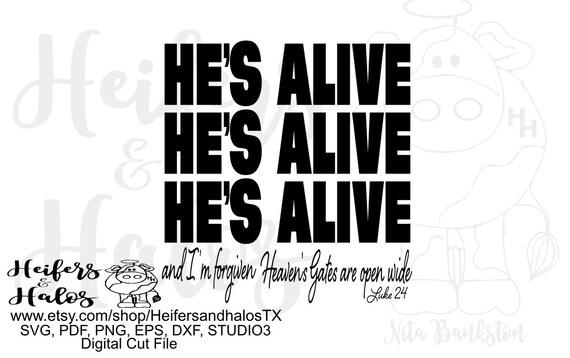 He's Alive - Luke 24 Easter digital file, printable, sublimation, cut file, cricut, silhoutte, svg, pdf, png, eps, dxf, Jesus, Easter