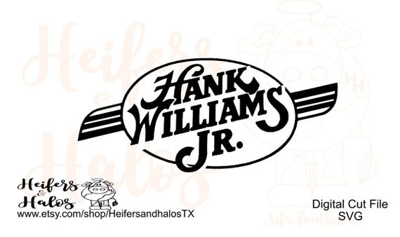 Hank Williams Jr logo, decal, cups, t-shirts, svg, pdf, png, eps, dxf, studio3, country western svg, music svg, digital cut file