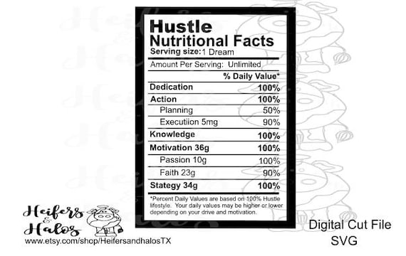 Hustle nutritional facts svg and studio3 cut file for cricut and cameo silhouette, great for t-shirts, decals, and yeti cups