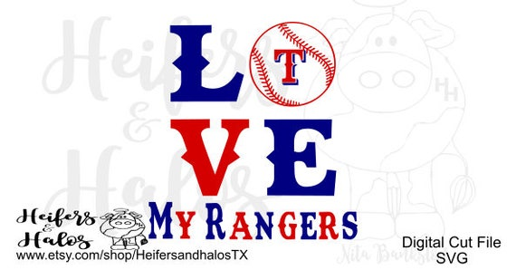 Love my Rangers svg cut file - cricut, silhouette, for t-shirts, decals, yeti cups, and more