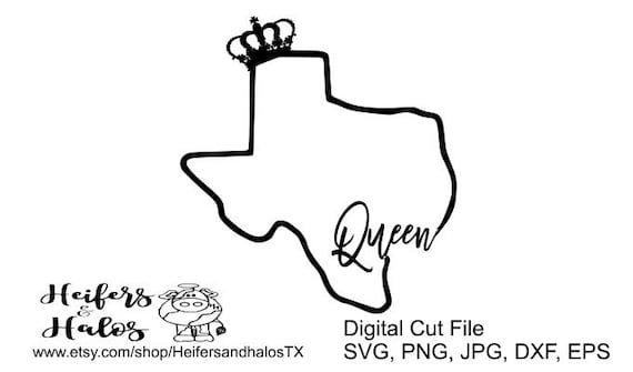 Texas Queen - Show your Texas pride with this svg, dxf, png, jpg, eps digital cut file for cricut and silhouette!