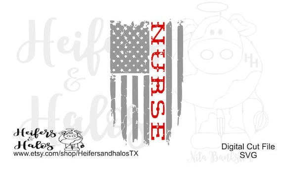 Nurse distressed flag digital cutting file, svg, pdf, png, eps, dxf, studio3, cricut and silhouette, use for t-shirts, decals, cups