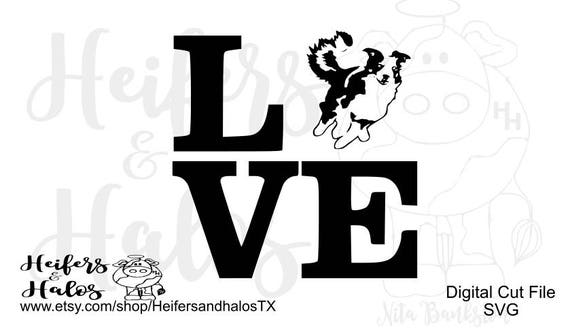 Love my Border Collie svg, pdf, png, eps, dxf CUT FILE for cricut and silhouette.  Use for decals, t-shirts, cups.  Dog, farming, ranch, cow