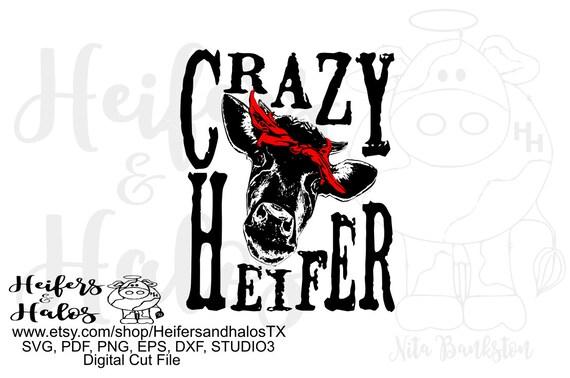 Crazy Heifer cow with bandana digital file, digital cut file, sublimation, printable, svg, pdf, png, eps, dxf, cricut, silhouette, ranchy