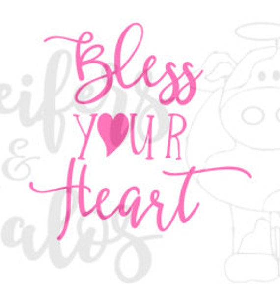 Bless Your Heart - a great southern saying for t shirts, cups, decals, and more!