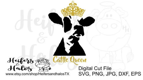 Cattle Queen svg cut file. Super cute design for t-shirts, decals, and yeti cups.  Cameo silhouette, cricut, and sure cuts a lot.