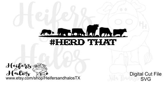 Herd That Border Collie svg png eps pdf dxf studio3 cut file, a punchy, ranchy design, farm svg, western svg tshirts decals yeti cups