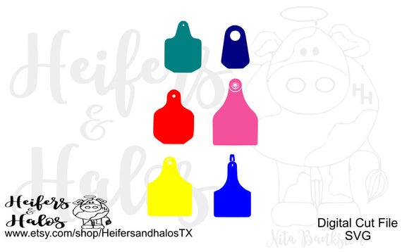 Cow ear tags for digital designs, cut files, cricut, silhouette, print, svg, pdf, png, eps, dxf, studio3, cattle