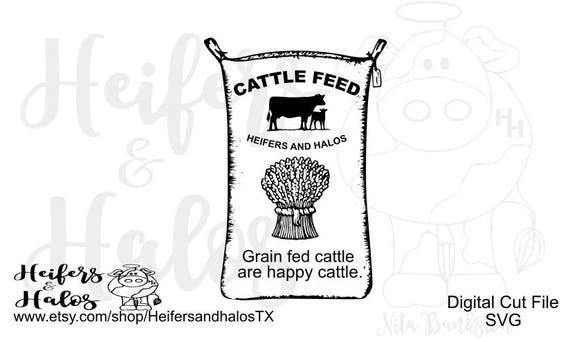 Vintage Cattle Feed Sack - grain fed cattle are happy cattle, farm svg, ranch svg, svg, pdf, png, eps, dxf, studio3, cricut silhouette