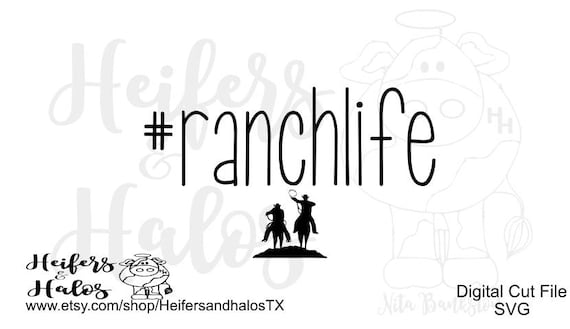 HASHTAG ranch life, #ranchlife - Share this svg with a # on a yeti cup, bag, t shirt, decal, or wall sticker.