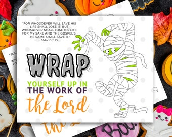 Wrap yourself up in the work of the Lord | Bible Scripture | Halloween Handout | Young Women Handout | INSTANT Download 4x6 & 5x7 JPG or PDF