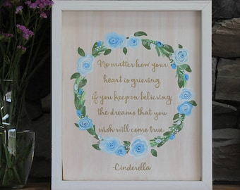 Cinderella Quote | Wooden Sign | Disney Sign | Handmade Sign | Inspiration Quote | Custom Artwork | Home Decor | Wall Art | Disney Artwork