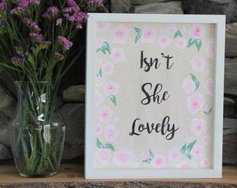 Isn't She Lovely | Custom  Wooden Sign | Nursery Wall Art | Nursery Sign | New Baby Gift | Baby Shower Gift | Baby Girl Sign | Baby Room Art