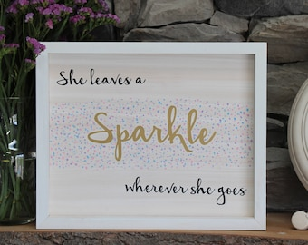 She Leaves a Sparkle | Custom Inspirational Wooden Sign | Nursery Decor | Wood Sign | Home Decor | Handlettering | Calligraphy | Girl's Room