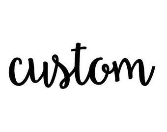Custom Wood Sign   Personalized Wooden Sign   Custom Wording   Custom Design