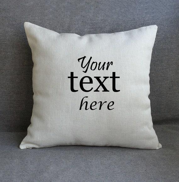 Custom throw pillow cover Linen pillowcase your text here  1d9df8b99083