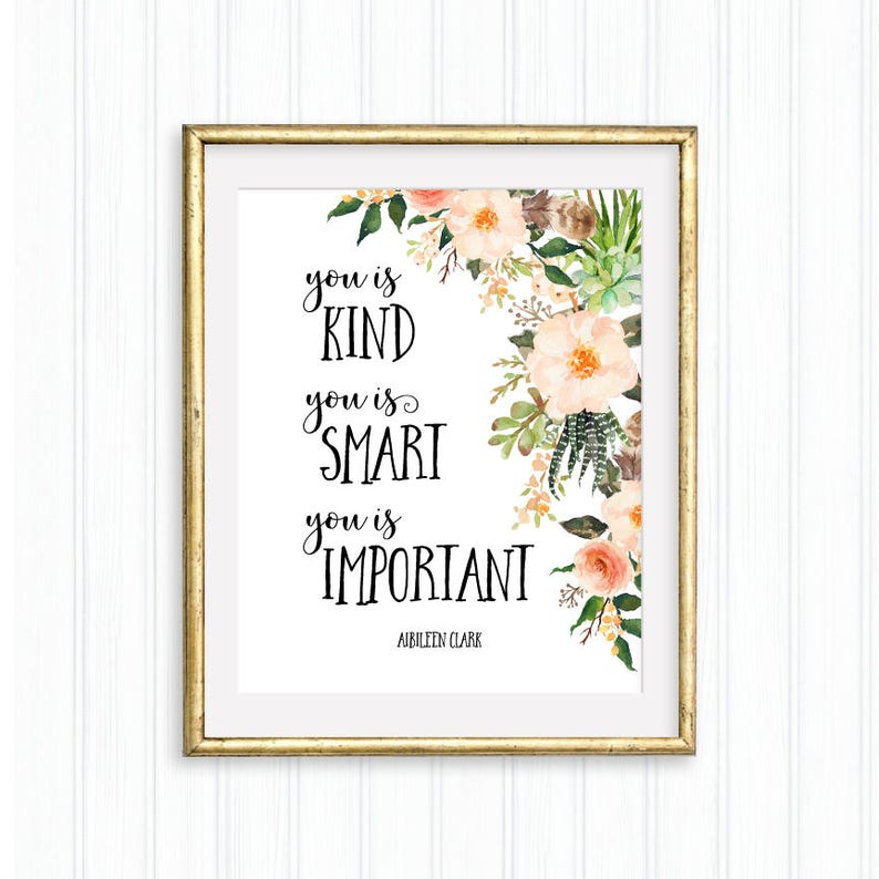 You Is Kind You Is Smart You Is Important Nursery Etsy